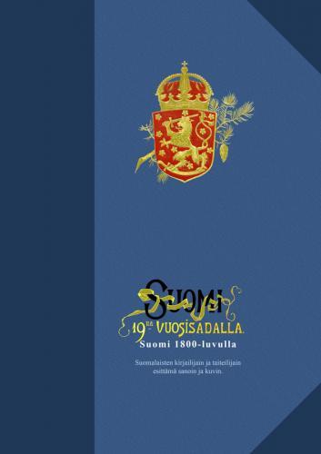 Suomi 1800-luvulla, kansallisteoksen uudelleentuotanto