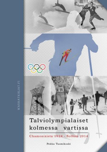 Talviolympialaiset kolmessa vartissa